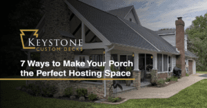 7 Ways to Make Your Porch the Perfect Hosting Space 1