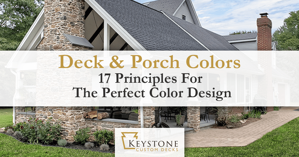 Deck & Porch Colors - 17 Principles For The Perfect Color Design 1