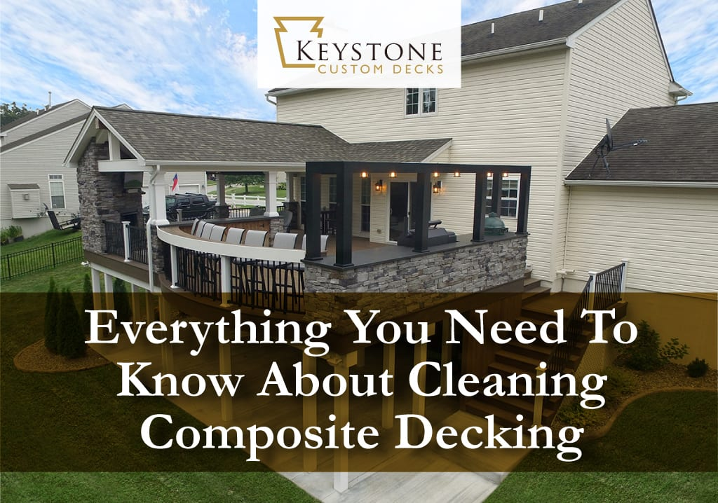 EVERYTHING You Need To Know About Cleaning Composite Decking 1