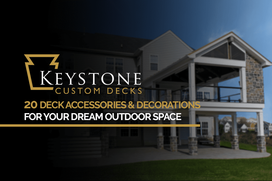 20 Deck Accessories & Decorations For Your Dream Outdoor Space 1