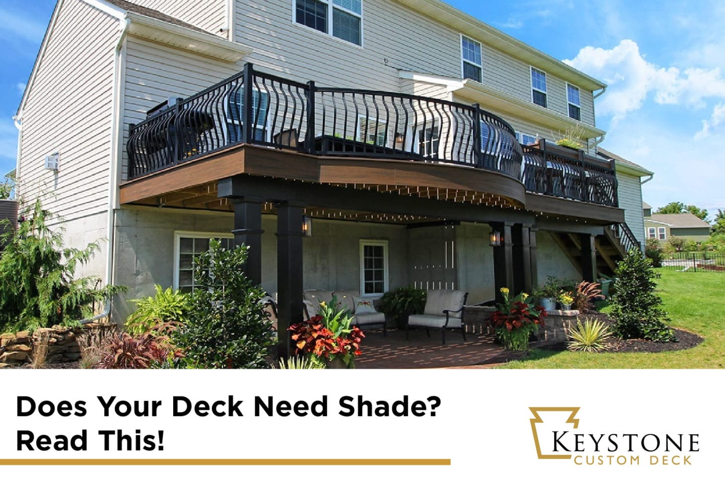 Does Your Deck Need Shade? Read This! 1