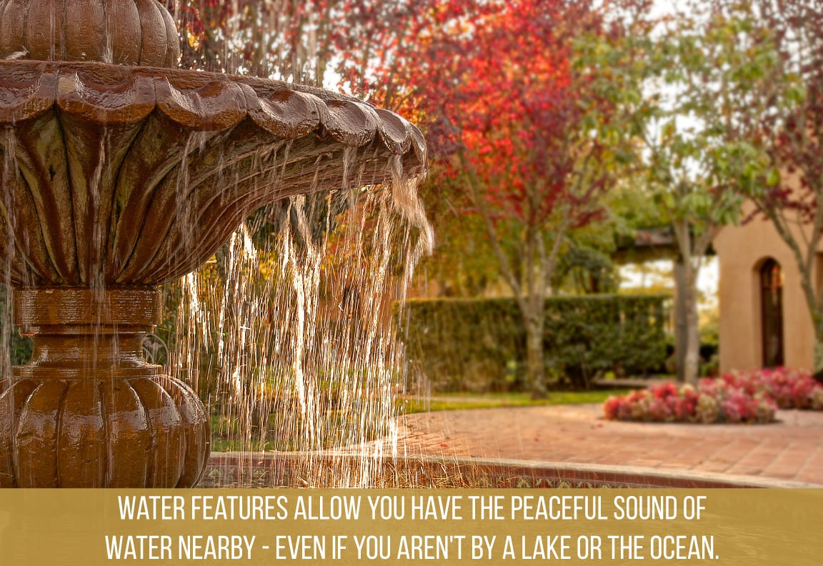 water features in an outdoor living space create a peaceful atmosphere