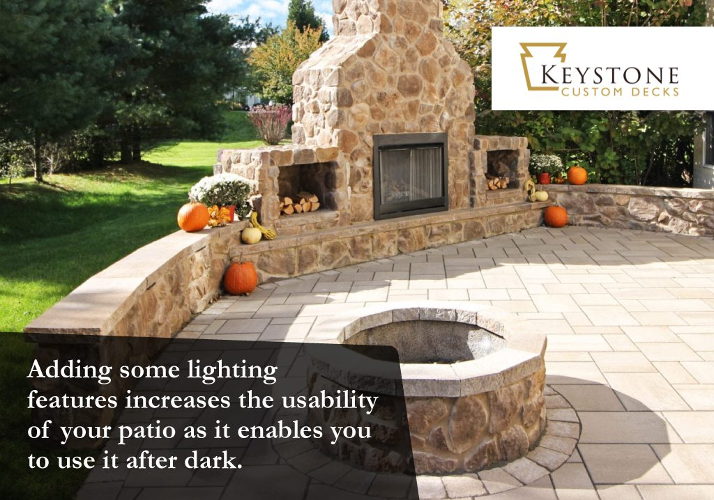 adding lighting to a patio allows you to use it after dark